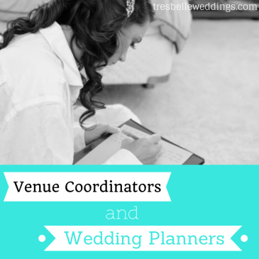 Venue Coordinators and Wedding Planners| Tres Belle Weddings